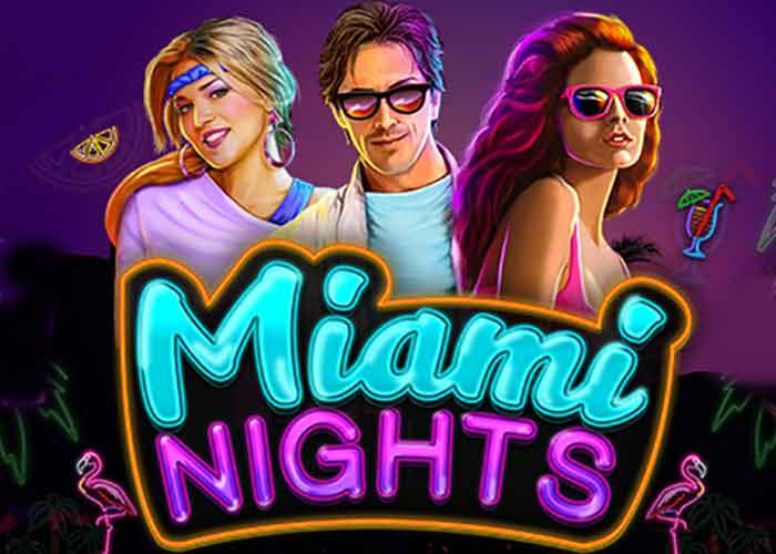 Miami Nights Slot